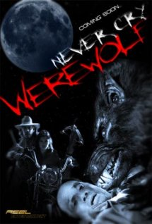 Think, Never cry werewolf amusing